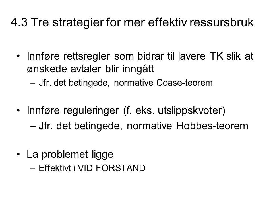 4.3 Tre strategier for mer effektiv ressursbruk