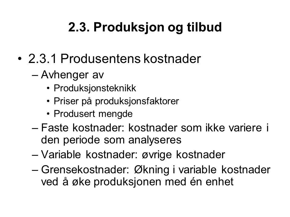 2.3.1 Produsentens kostnader