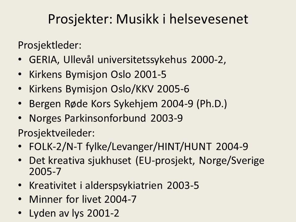 Prosjekter: Musikk i helsevesenet