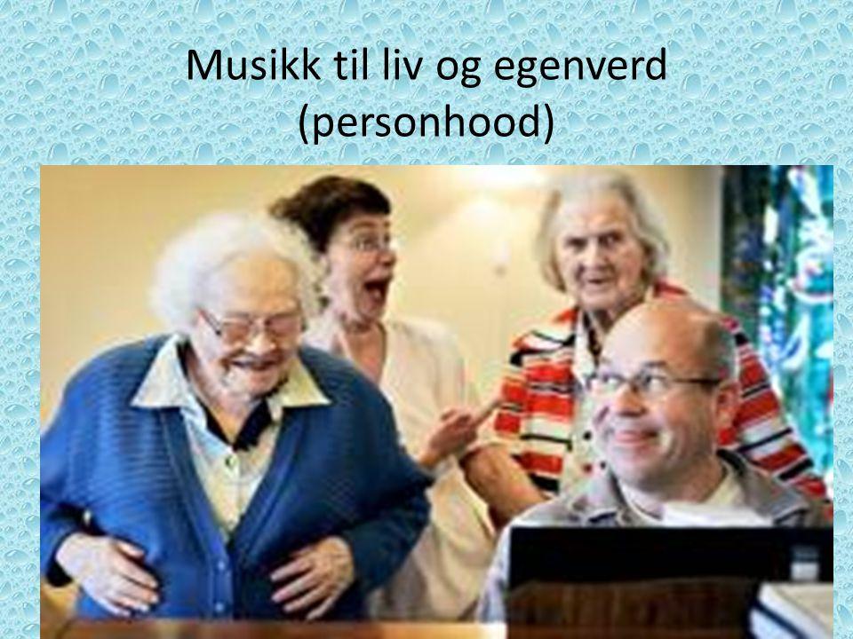 Musikk til liv og egenverd (personhood)