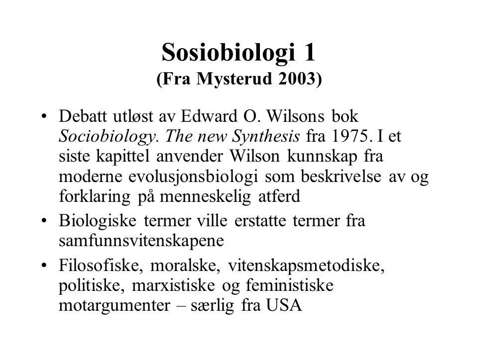 Sosiobiologi 1 (Fra Mysterud 2003)