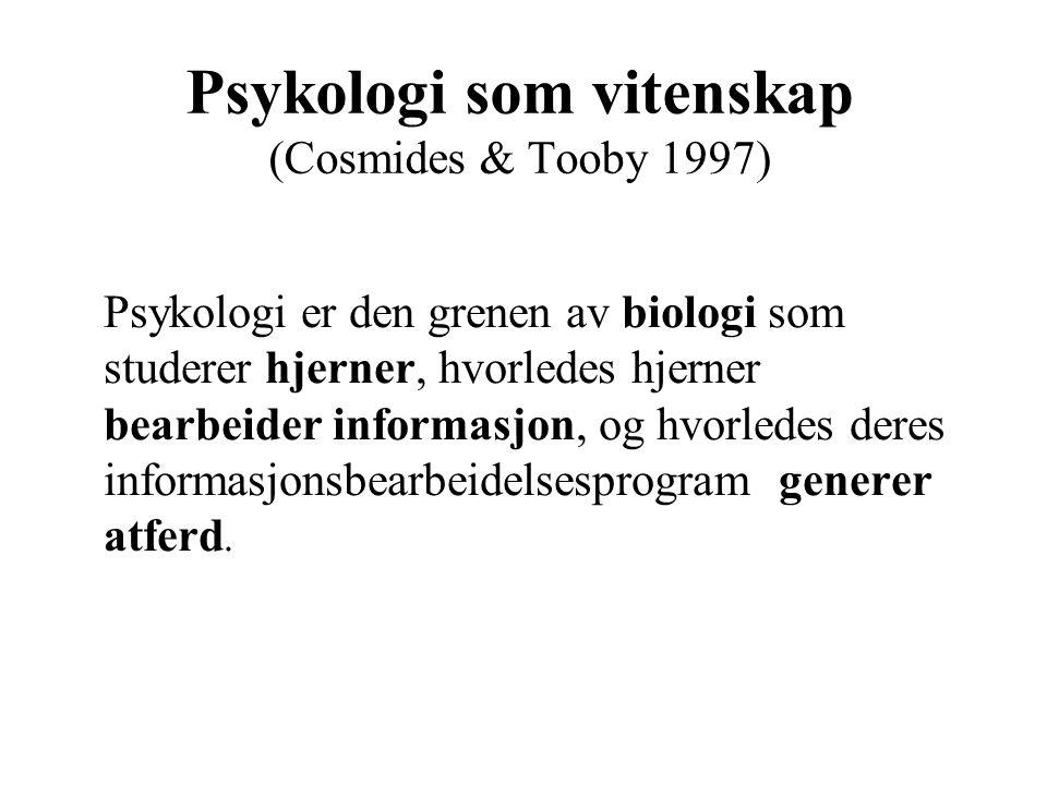 Psykologi som vitenskap (Cosmides & Tooby 1997)