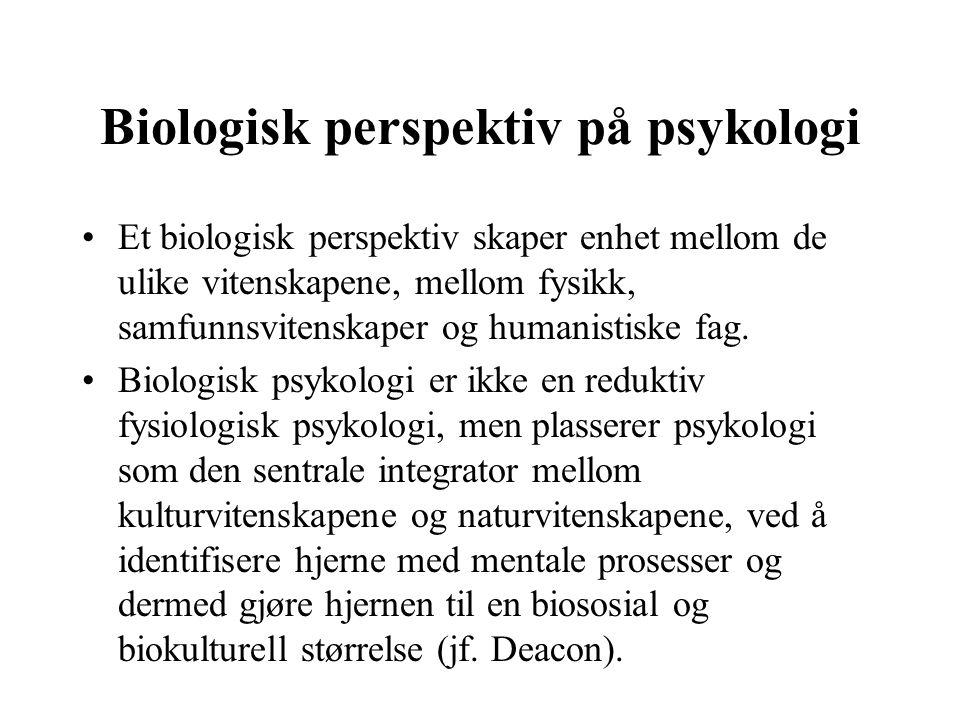 Biologisk perspektiv på psykologi