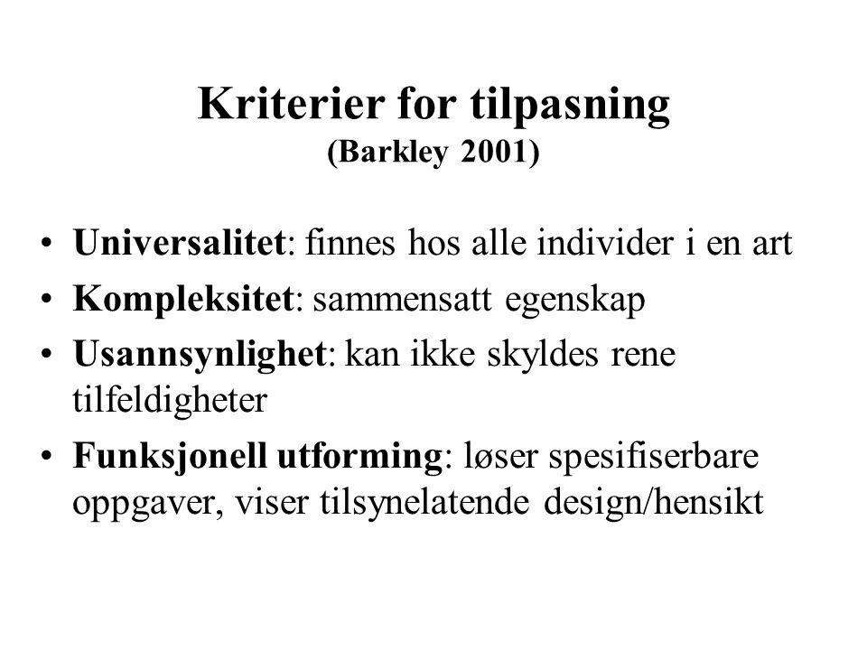 Kriterier for tilpasning (Barkley 2001)
