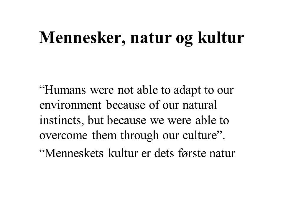 Mennesker, natur og kultur