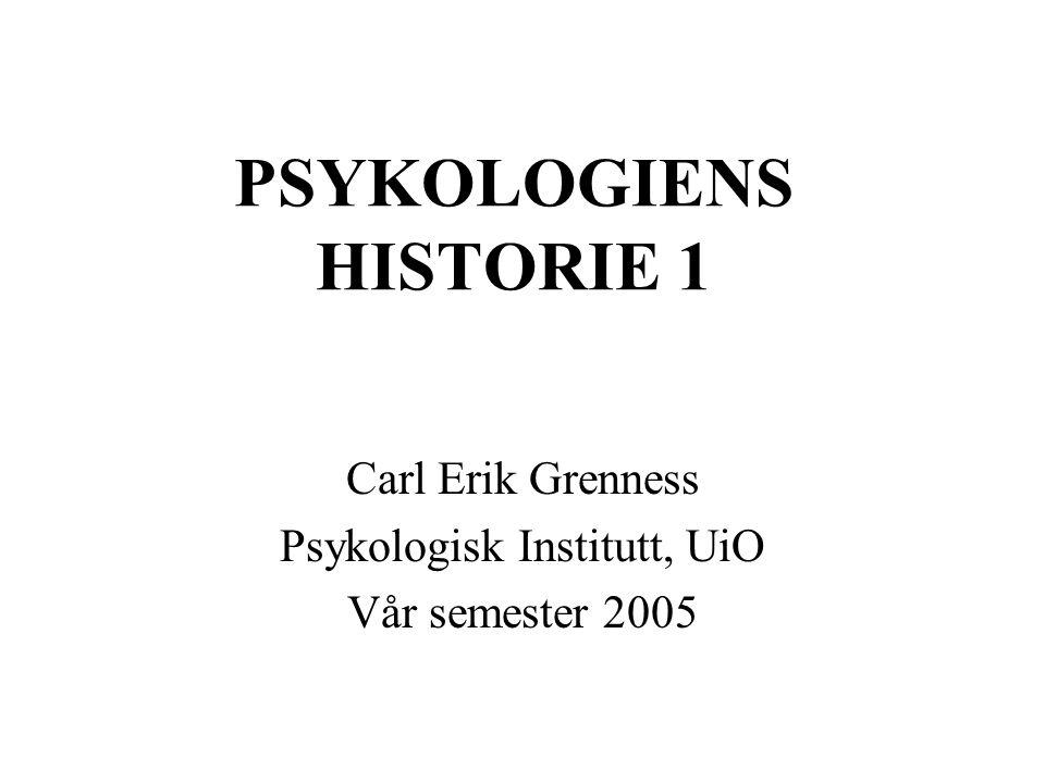 PSYKOLOGIENS HISTORIE 1