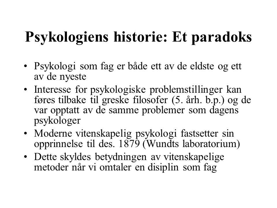 Psykologiens historie: Et paradoks