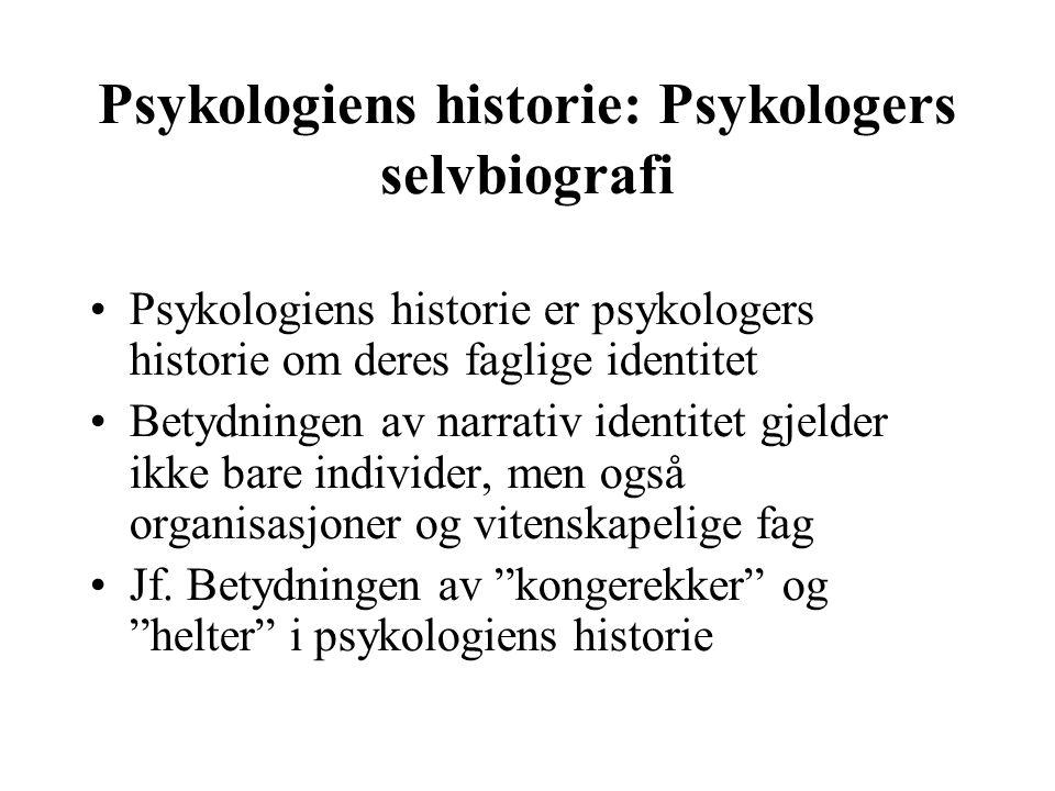 Psykologiens historie: Psykologers selvbiografi