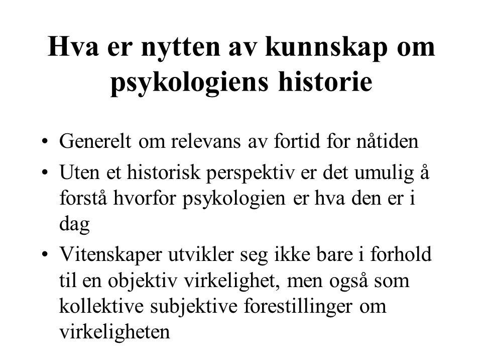 Hva er nytten av kunnskap om psykologiens historie