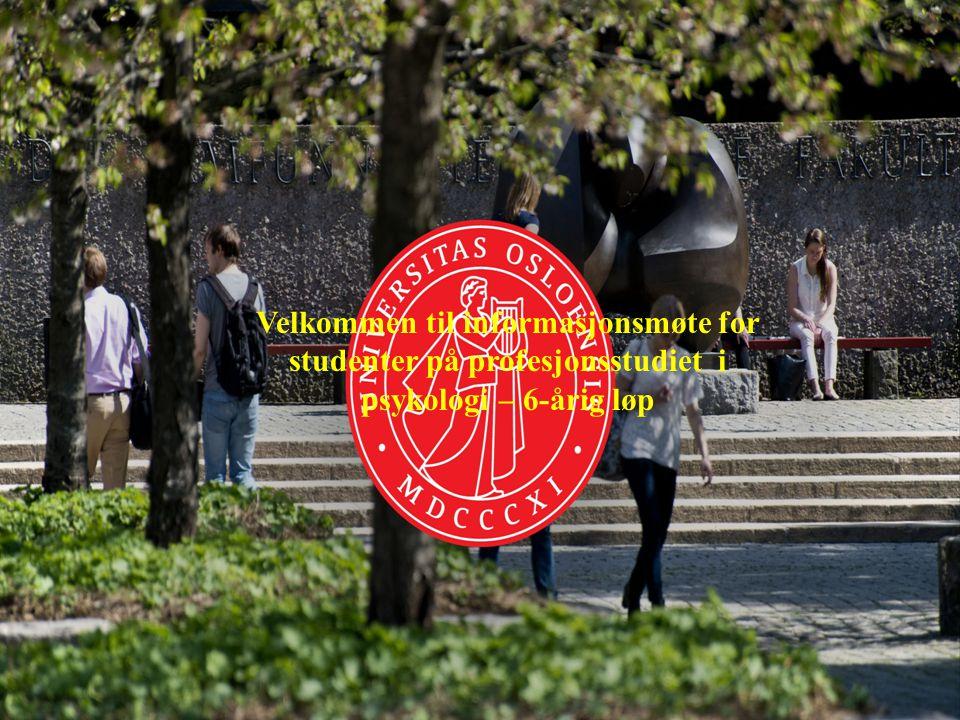 Velkommen til informasjonsmøte for studenter på profesjonsstudiet i psykologi – 6-årig løp