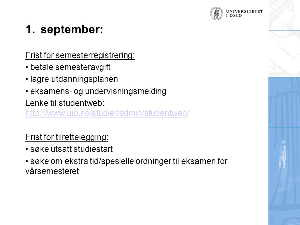 september: Frist for semesterregistrering: betale semesteravgift