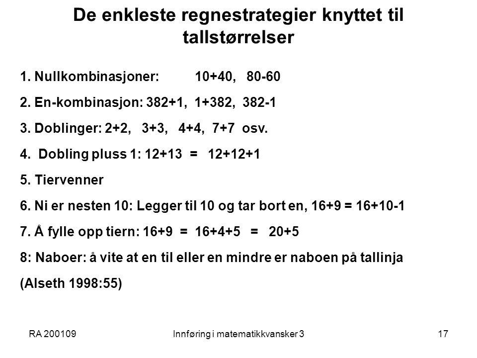 De enkleste regnestrategier knyttet til tallstørrelser