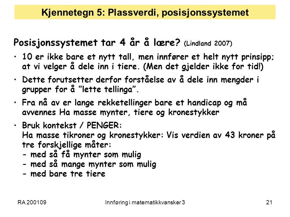 Kjennetegn 5: Plassverdi, posisjonssystemet