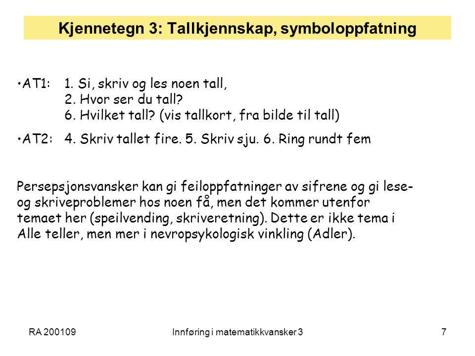 Kjennetegn 3: Tallkjennskap, symboloppfatning