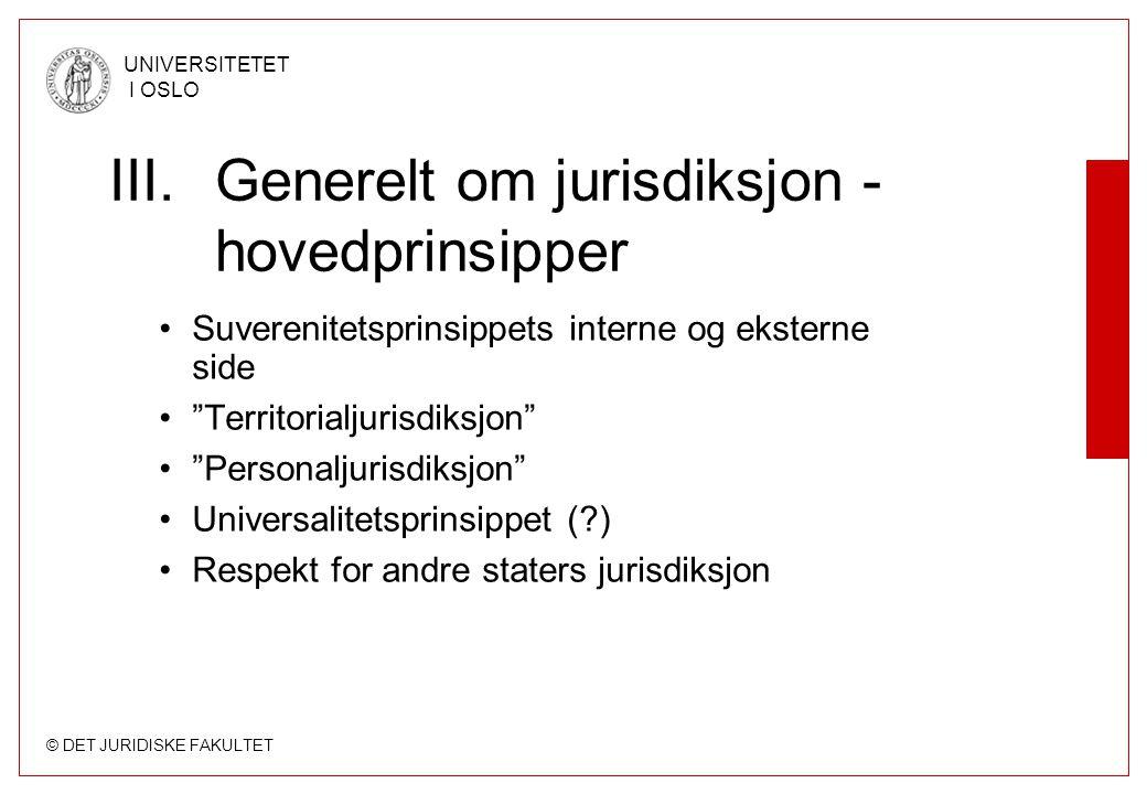 III. Generelt om jurisdiksjon - hovedprinsipper