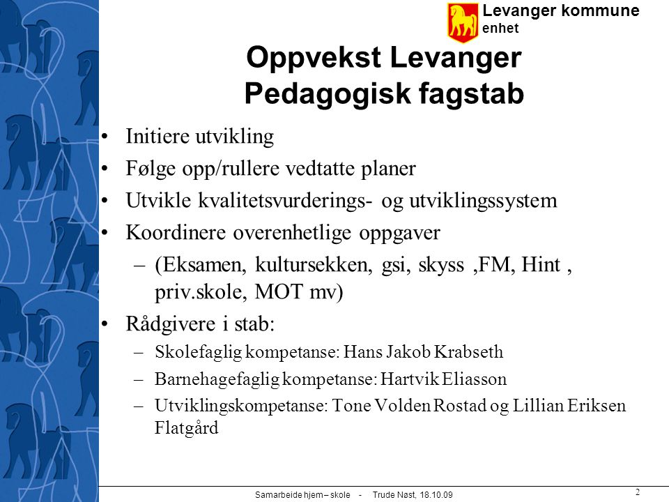 Oppvekst Levanger Pedagogisk fagstab