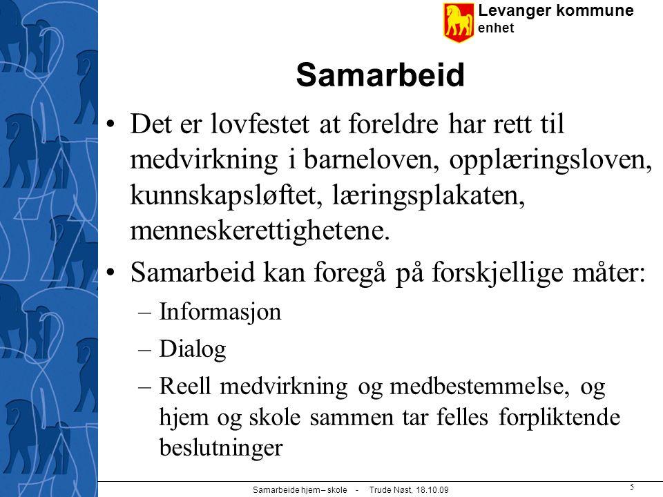 Samarbeide hjem – skole - Trude Nøst, 18.10.09