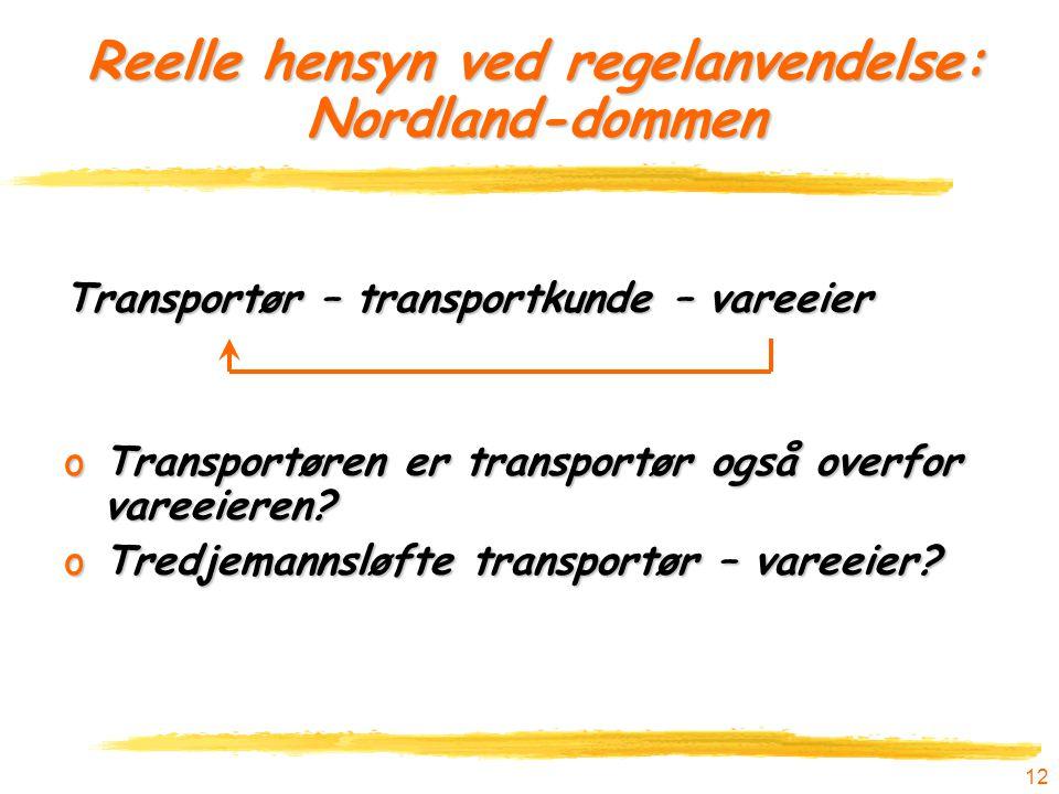 Reelle hensyn ved regelanvendelse: Nordland-dommen