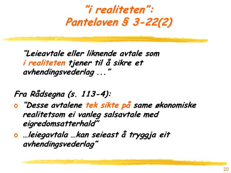 i realiteten : Panteloven § 3-22(2)