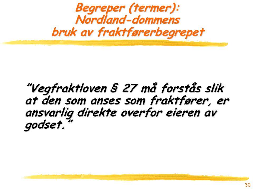 Begreper (termer): Nordland-dommens bruk av fraktførerbegrepet