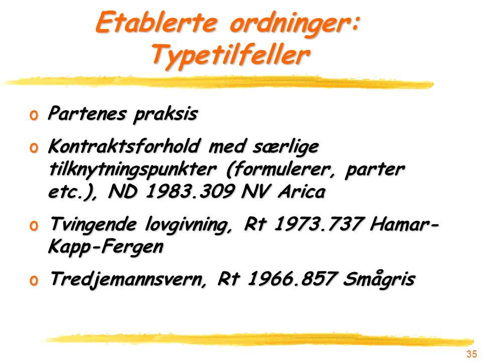 Etablerte ordninger: Typetilfeller