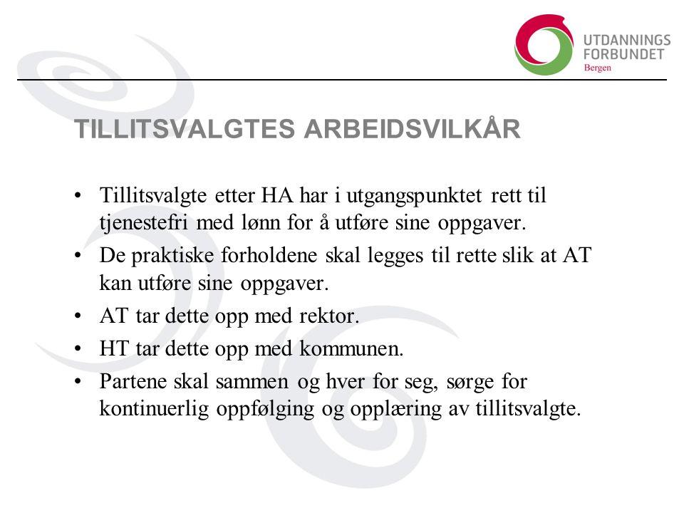 TILLITSVALGTES ARBEIDSVILKÅR