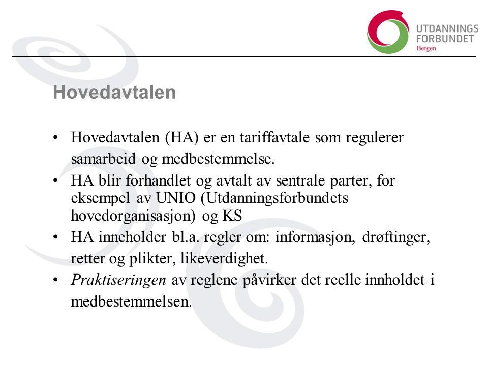 Hovedavtalen Hovedavtalen (HA) er en tariffavtale som regulerer