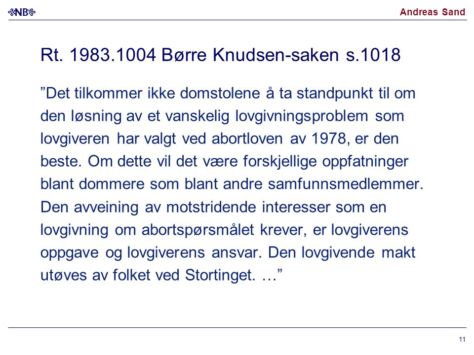 Rt. 1983.1004 Børre Knudsen-saken s.1018
