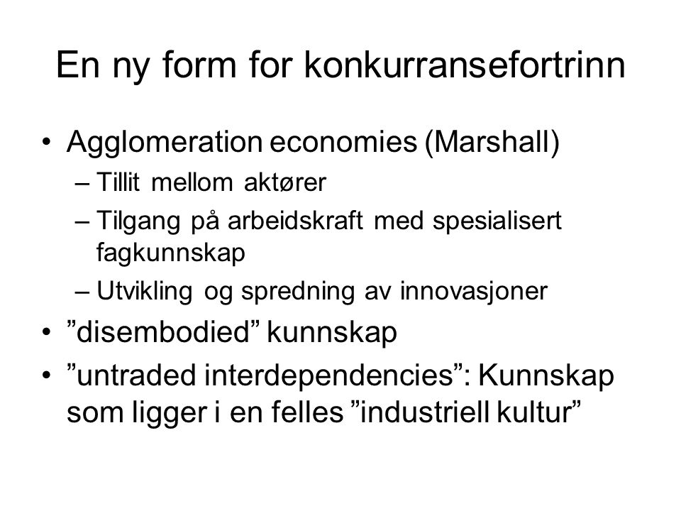En ny form for konkurransefortrinn