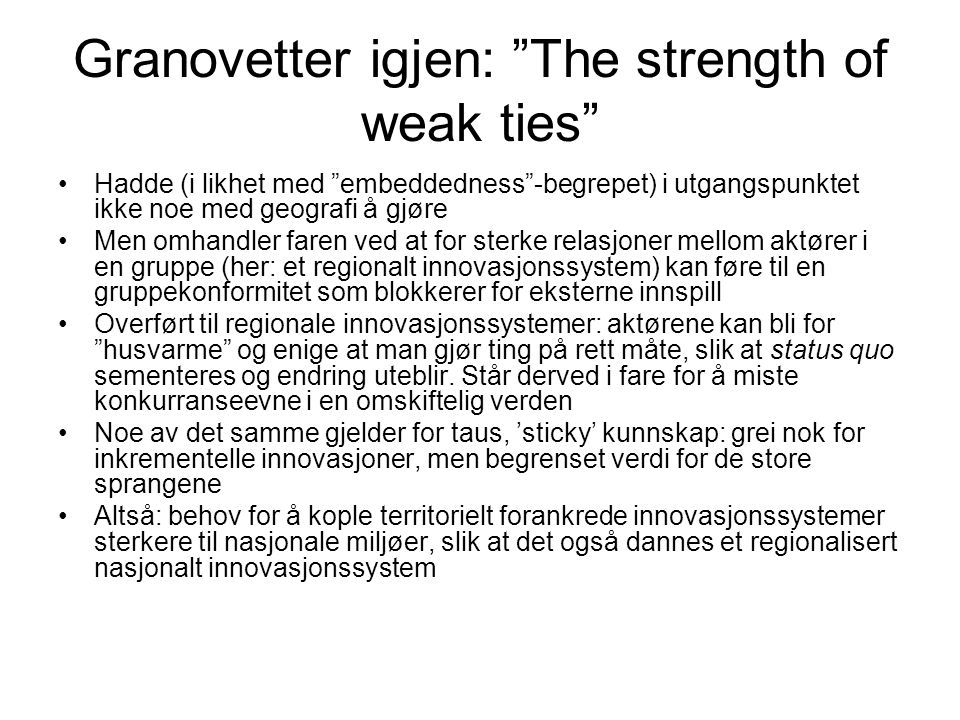 Granovetter igjen: The strength of weak ties