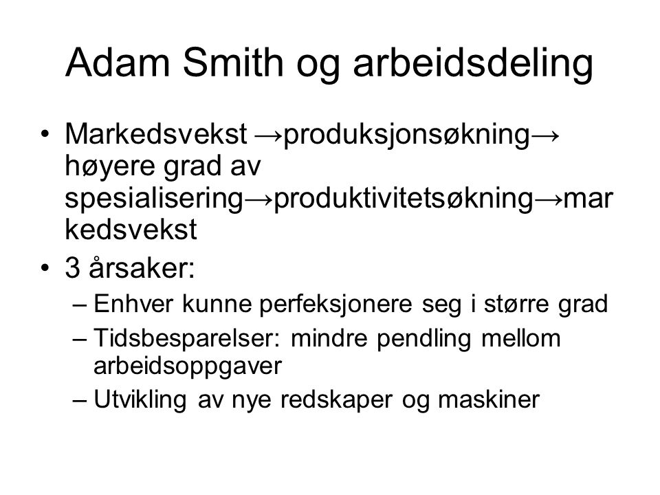 Adam Smith og arbeidsdeling