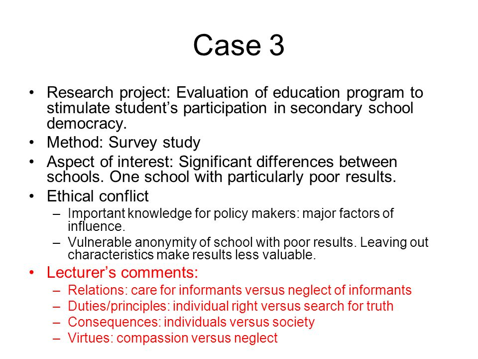Case 3 Research project: Evaluation of education program to stimulate student's participation in secondary school democracy.