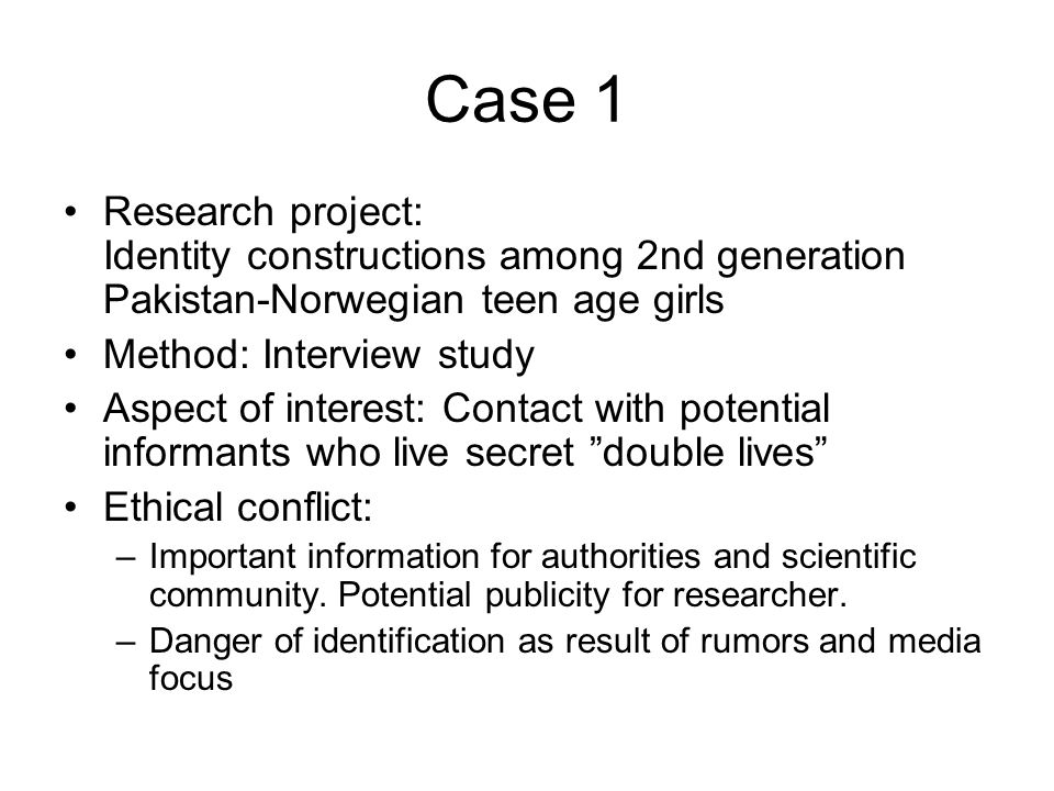 Case 1 Research project: Identity constructions among 2nd generation Pakistan-Norwegian teen age girls.