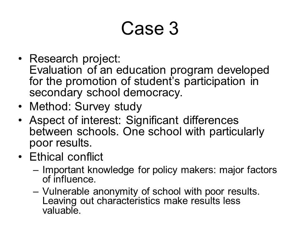 Case 3 Research project: Evaluation of an education program developed for the promotion of student's participation in secondary school democracy.