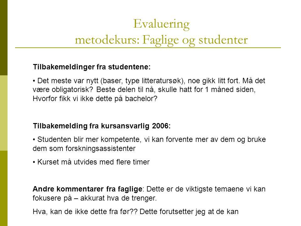 Evaluering metodekurs: Faglige og studenter