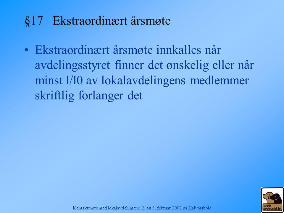 §17 Ekstraordinært årsmøte