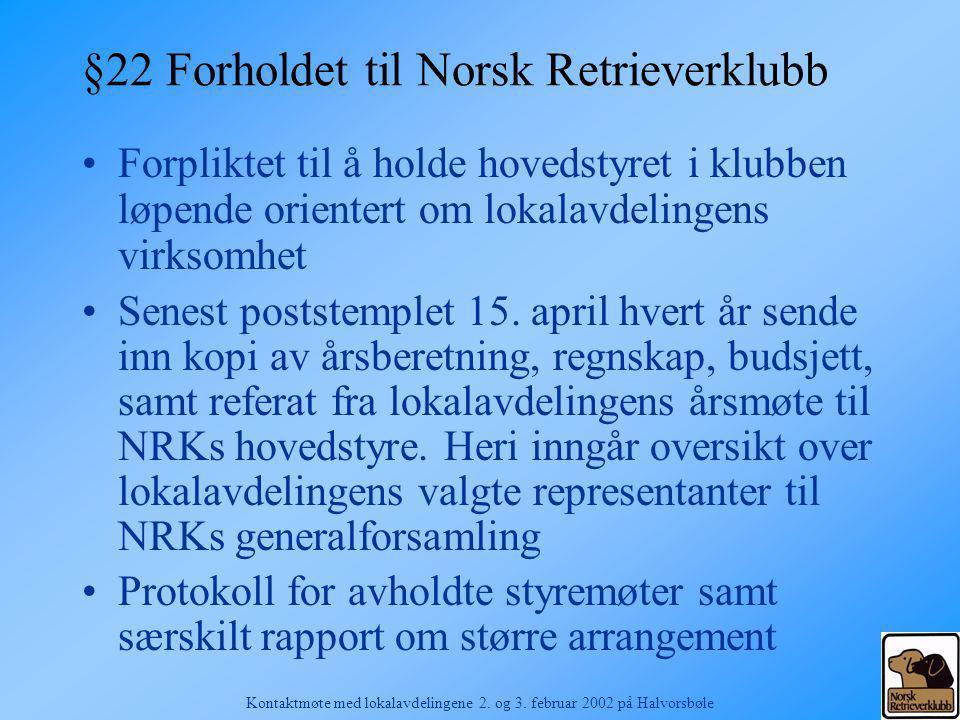 §22 Forholdet til Norsk Retrieverklubb