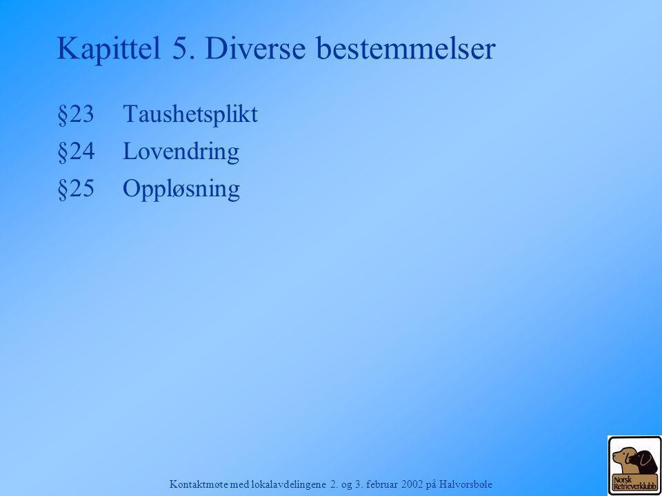 Kapittel 5. Diverse bestemmelser