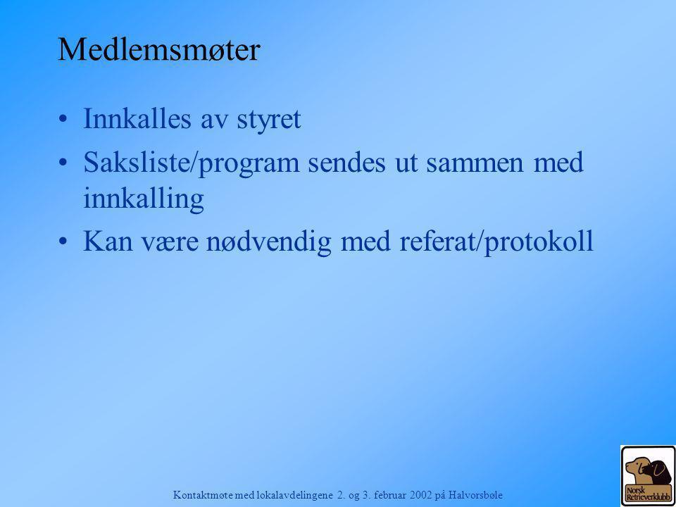 Kontaktmøte med lokalavdelingene 2. og 3. februar 2002 på Halvorsbøle