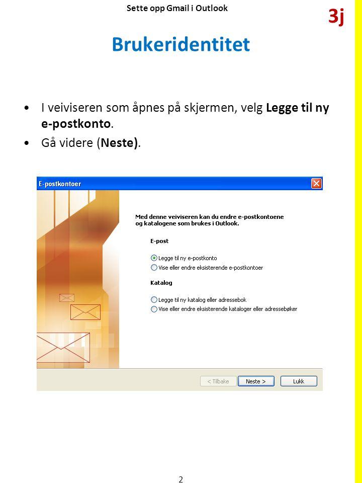 Sette opp Gmail i Outlook