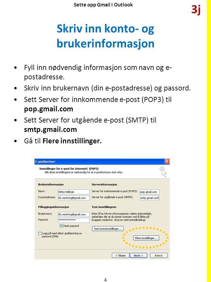 Skriv inn konto- og brukerinformasjon