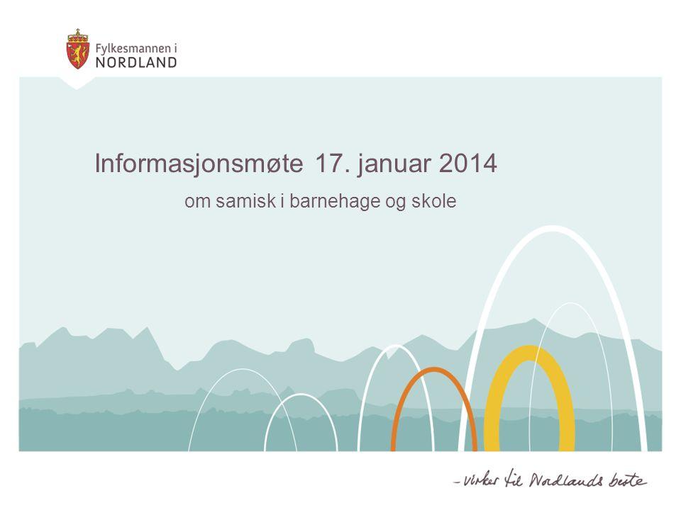 Informasjonsmøte 17. januar 2014