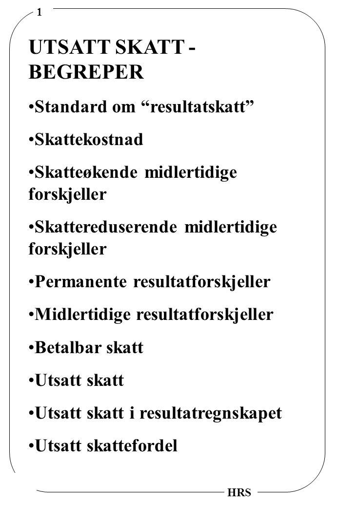 UTSATT SKATT - BEGREPER