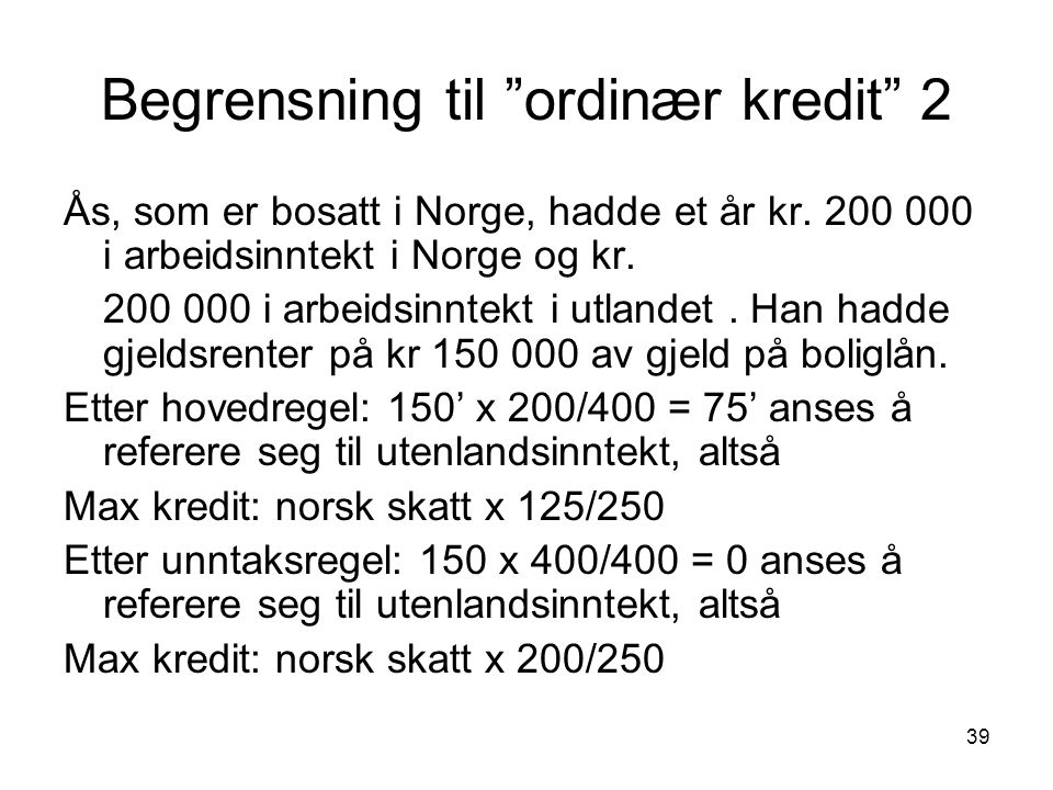 Begrensning til ordinær kredit 2