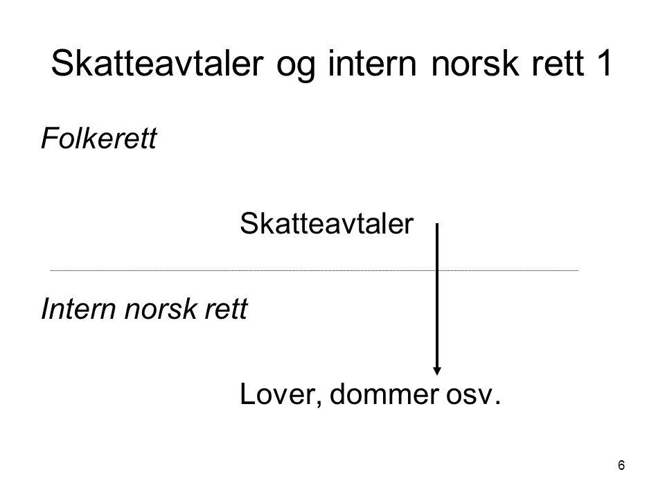 Skatteavtaler og intern norsk rett 1