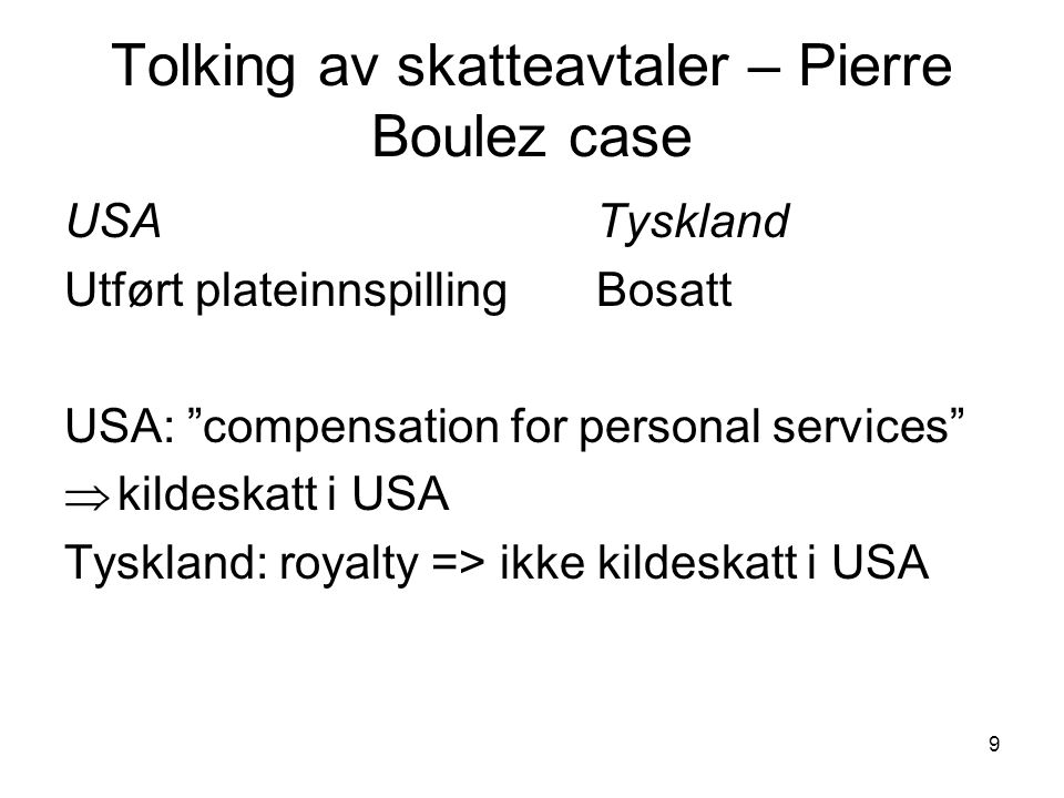 Tolking av skatteavtaler – Pierre Boulez case
