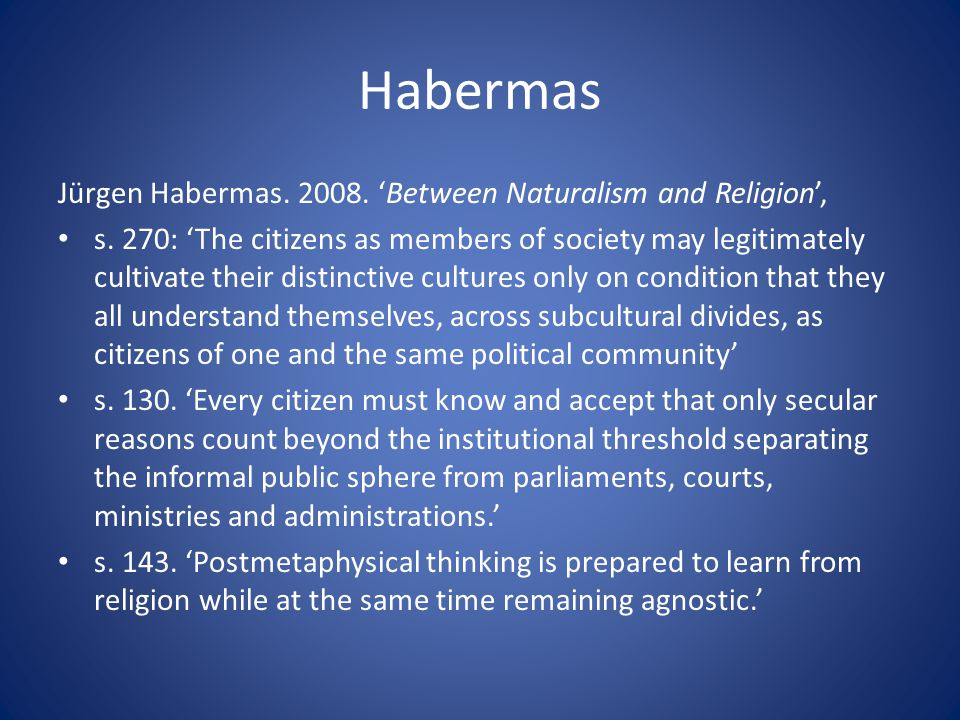 Habermas Jürgen Habermas. 2008. 'Between Naturalism and Religion',