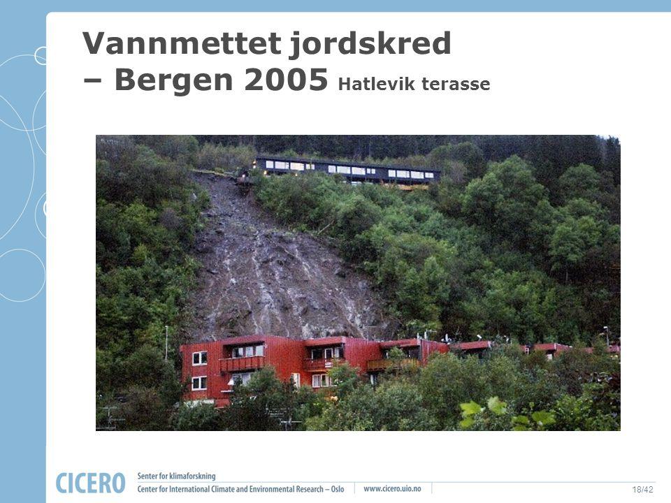 Vannmettet jordskred – Bergen 2005 Hatlevik terasse