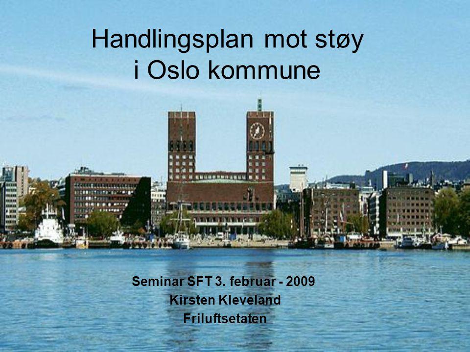 Handlingsplan mot støy i Oslo kommune