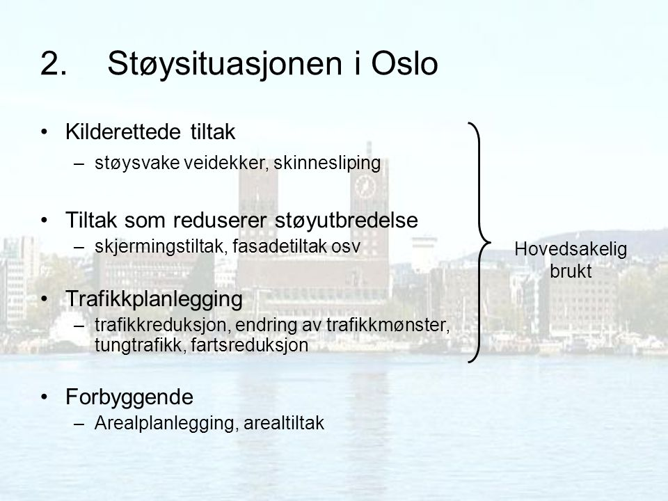 2. Støysituasjonen i Oslo